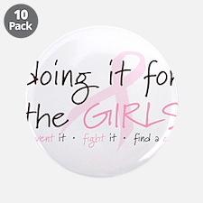 "Breast Cancer Awareness Shirt 3.5"" Button (10 pack"