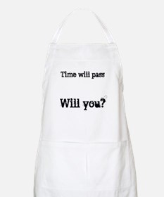 Time Will Pass... Apron