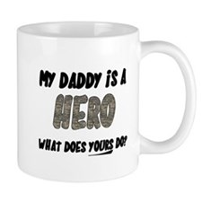my daddy is a hero, what does Mug