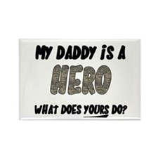 my daddy is a hero, what does Rectangle Magnet