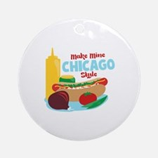 Make Mine Chicago Style Ornament (Round)