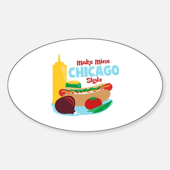 Make Mine Chicago Style Decal