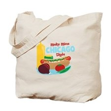Make Mine Chicago Style Tote Bag