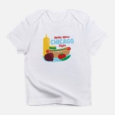 Make Mine Chicago Style Infant T-Shirt