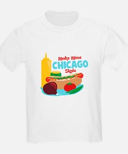 Make Mine Chicago Style T-Shirt