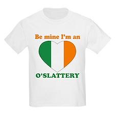 Be Mine, O'Slattery T-Shirt