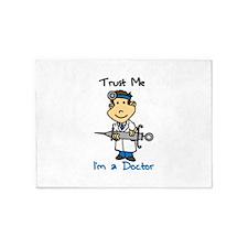 Trust Me Doctor 5'x7'Area Rug