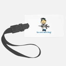 Wont Feel a Thing Luggage Tag