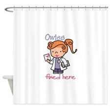 Owies Fixed Here Shower Curtain
