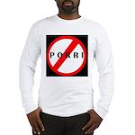 Don't Pass Gas Long Sleeve T-Shirt