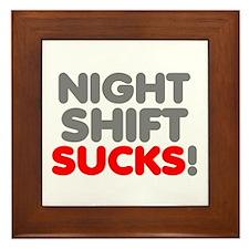 NIGHT SHIFT SUCKS Framed Tile