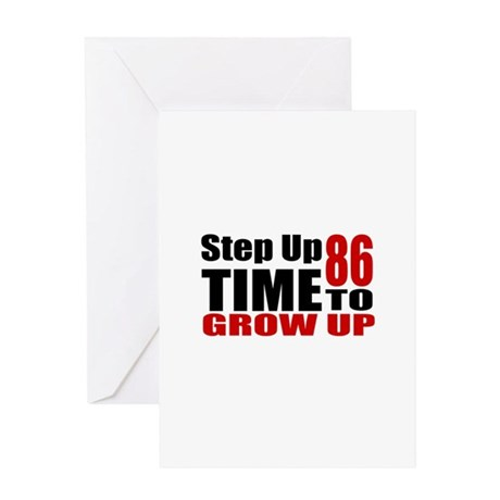 86 Time To Grow Up Birthday Designs Greeting Card
