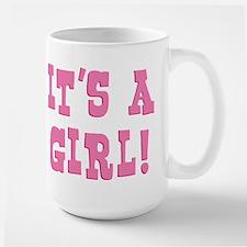 It's A Girl Large Mug