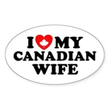 I Love My Canadian Wife Oval Decal