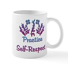 Practice Self-Respect Mug