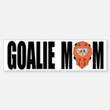 Goalie Mom Bumper Bumper Bumper Sticker