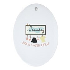 Hand Wash Only Ornament (Oval)