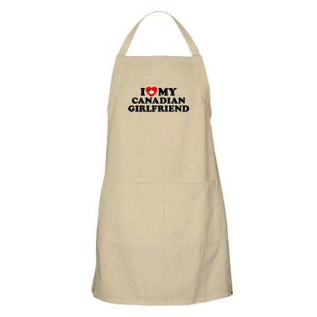 I Love My Canadian Girlfriend BBQ Apron