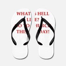 go to hell Flip Flops