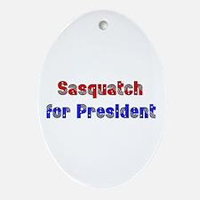 Sasquatch For President Oval Ornament
