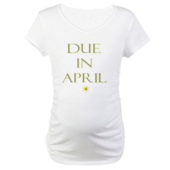 Due in April Shirt
