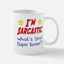I'm Sarcastic Mugs
