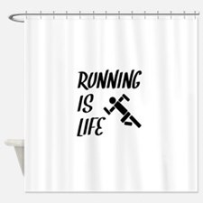 Running Is Life Shower Curtain