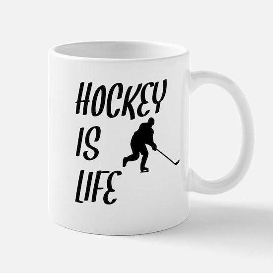 Hockey Is Life Mugs