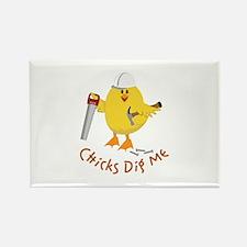 Chicks Dig Me Magnets