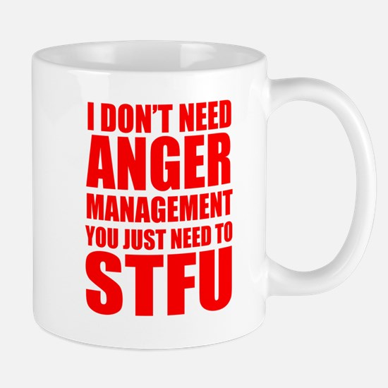 Anger Management STFU Mugs