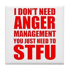 Anger Management STFU Tile Coaster