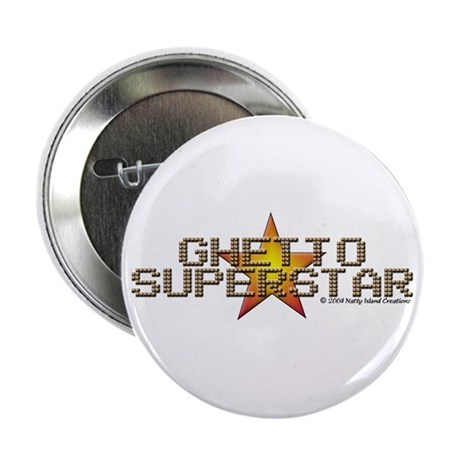 Ghetto Superstar Button