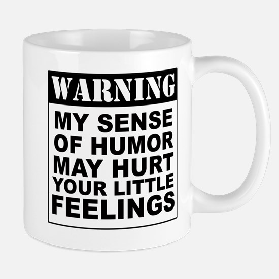 Warning Sense Of Humor Mugs