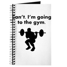 Cant Im Going To The Gym Journal