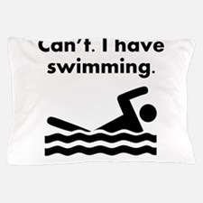 Cant I Have Swimming Pillow Case