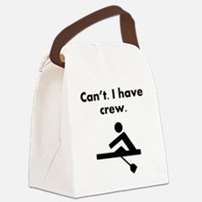 Cant I Have Crew Canvas Lunch Bag