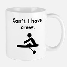 Cant I Have Crew Mugs