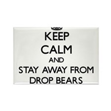 Keep calm and stay away from Drop Bears Magnets