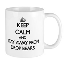 Keep calm and stay away from Drop Bears Mugs
