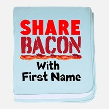 Share Bacon With baby blanket