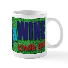 I'm A Soccer & Wine Kinda Gal Mugs
