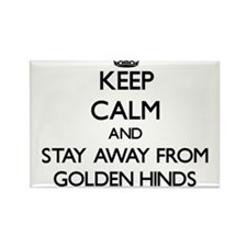 Keep calm and stay away from Golden Hinds Magnets