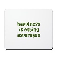 happiness is eating asparagus Mousepad