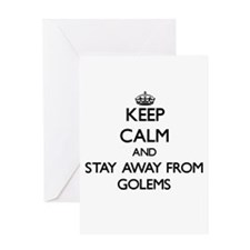 Keep calm and stay away from Golems Greeting Cards