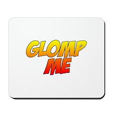 Glomp Me Mousepad