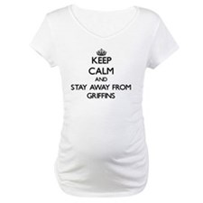 Keep calm and stay away from Griffins Shirt