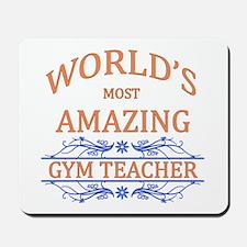 Gym Teacher Mousepad