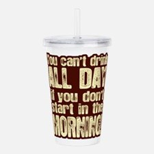 Funny Dad drink Acrylic Double-wall Tumbler