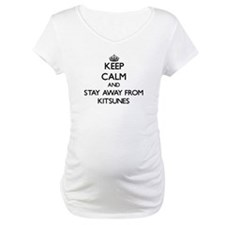 Keep calm and stay away from Kitsunes Shirt