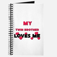 My TWIN BROTHER Loves Me Journal